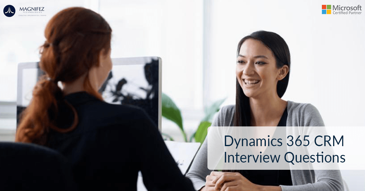 Microsoft Dynamics Customer Engagement (CRM) 2015 Interview Questions